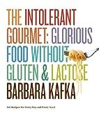 The Intolerant Gourmet: Glorious Food…