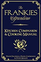 The Frankies Spuntino Kitchen Companion &…