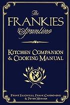 The Frankies Spuntino Kitchen Companion &…