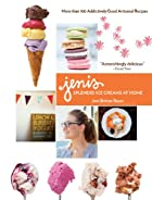 Jeni's Splendid Ice Creams at Home by…