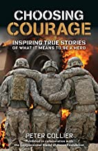 Choosing Courage: Inspiring Stories of What…