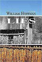 Lies by William Hoffman