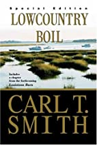 Lowcountry Boil by Carl T. Smith