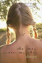 The Man Under My Skin by Juliana Gray