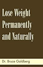 Lose Weight Permanently And Naturally by Dr.…