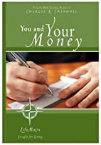 You and Your Money by Charles R. Swindoll