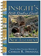 Insight's Bible Reading Guide: New…