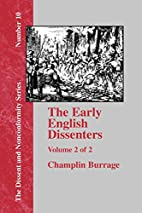 The Early English Dissenters In the Light of…