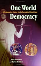 One World Democracy: A Progressive Vision…