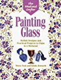 Neal, Moira: Painting Glass: Stylish Designs and Practical Projects