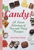 Dover Doran, Laura: Candy: A Sweet Selection of Fun and Easy Recipes
