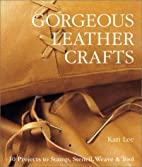Gorgeous Leather Crafts: 30 Projects to…