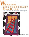 Allen, Heather: Weaving Contemporary Rag Rugs