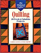 The Weekend Crafter: Quilting: 20 Fresh &…