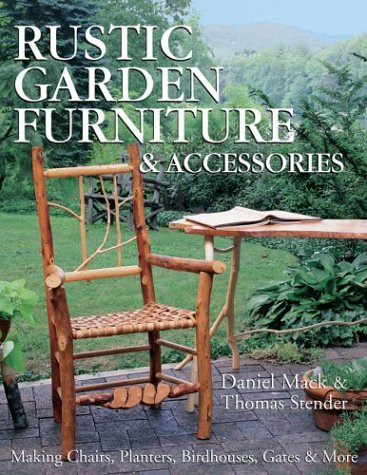 rustic-garden-furniture-accessories-making-chairs-planters-birdhouses-gates-more