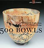 Tourtillott, Suzanne J. E.: 500 Bowls: Contemporary Explorations of a Timeless Design