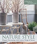 Nature Style: Elegant Decorating with…