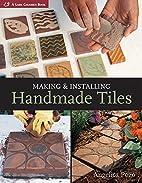 Making & Installing Handmade Tiles (A Lark…