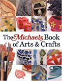 Lark: The Michaels Book of Arts & Crafts