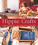 O'Sullivan, Joanne: Hippie Crafts: Creating a Hip New Look Using Groovy '60s Crafts
