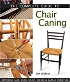The Complete Guide to Chair Caning:…