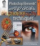 Photoshop Elements: Drop Dead Photography…