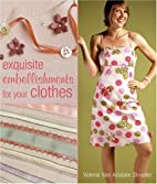 Exquisite Embellishments for Your Clothes by…