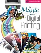 The Magic of Digital Printing: Great Prints…