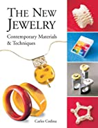 The New Jewelry: Contemporary Materials &…