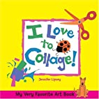 My Very Favorite Art Book: I Love to…