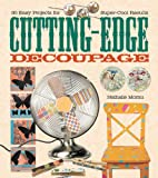 Cutting-edge decoupage : 30 easy projects…