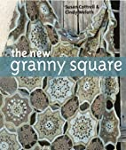 The New Granny Square by Susan M. Cottrell