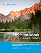 2013 HR Handbook for California Employers by…