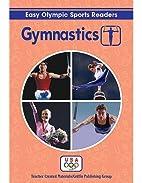 Gymnastics Reader (Easy Olympic Sports…