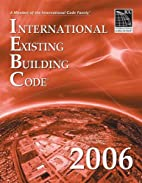 2006 International Existing Building Code by…