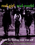 Gray, Heather: Real Girl/Real World