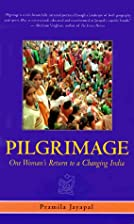 Pilgrimage: One Woman's Return to a Changing…
