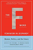 The F-Word: Feminism In Jeopardy - Women,…
