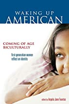 Waking Up American: Coming of Age…