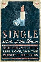 Single State of the Union: Single Women…