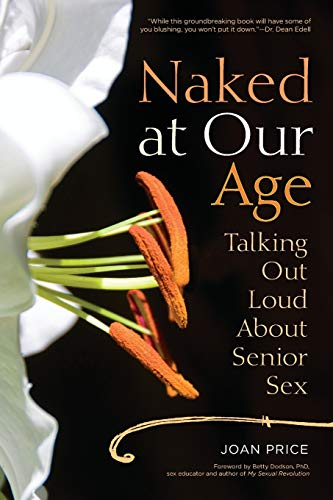 naked-at-our-age-talking-out-loud-about-senior-sex