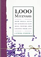 1,000 Mitzvahs: How Small Acts of Kindness…