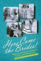 Here Come the Brides!: Reflections on…