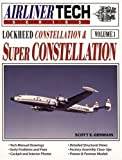 Scott Germain: Lockheed Constellation & Super Constellation - Airliner Tech Vol. 1