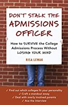 Don't Stalk the Admissions Officer: How to…