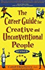 The career guide for creative and unconventional people - Carol Eikleberry