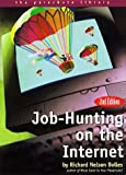 Bolles, Richard Nelson: Job-Hunting On The Internet