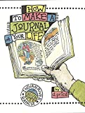 Price, D.: How to Make a Journal of Your Life