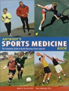 Anybody's sports medicine book : the…