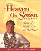 The Heaven on Seven Cookbook: Where It's…
